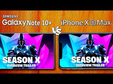 Fortnite: Samsung Galaxy Note 10+ Vs IPhone XS Max - Which Phone For Gaming?