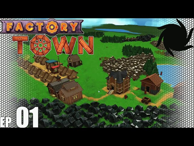 Factory Town Grand Station - 01 - Start