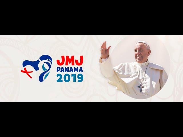 Message du Pape François pour les JMJ de Panama