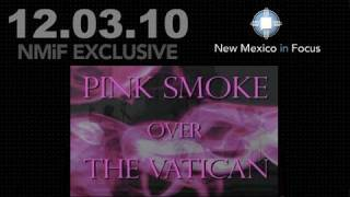 EXCLUSIVE: Pink Smoke Over the Vatican (2010-12-03)