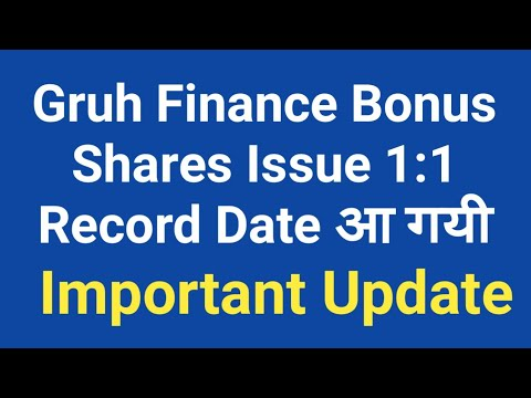Gruh Finance Bonus Share Issue 1:1 Record Date Fixed by Company - Important Announcement