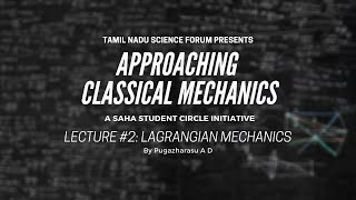 Lagrangian Mechanics | Classical Mechanics #2