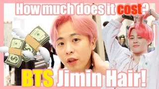 BTS Jimin hair! How much does it cost?