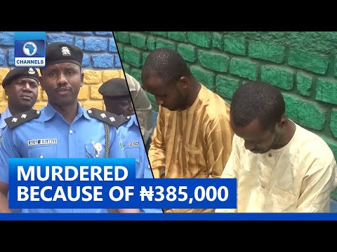How We Murdered Our Friend Because Of ₦385,000 - Suspect