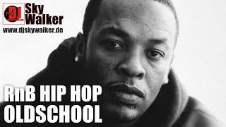 DJ SkyWalker #71 | Hip Hop RnB OldSchool West & East Coast Rap