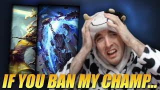 IF YOU BAN MY CHAMPION I WILL PUNISH YOU - Cowsep