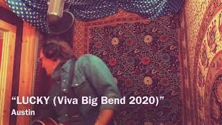 """""""Lucky"""" - live - Viva Big Bend 2020"""