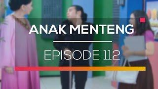 Anak Menteng - Episode 112