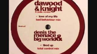 Dawood Knight Feat. Jodie Connor - Love Of My Life (Bad Behaviour Remix).mp4