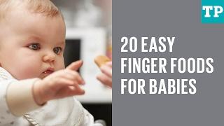20 easy finger foods for babies