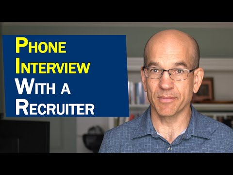 How to Pass a 20 Minute Phone Interview with a Recruiter or Headhunter
