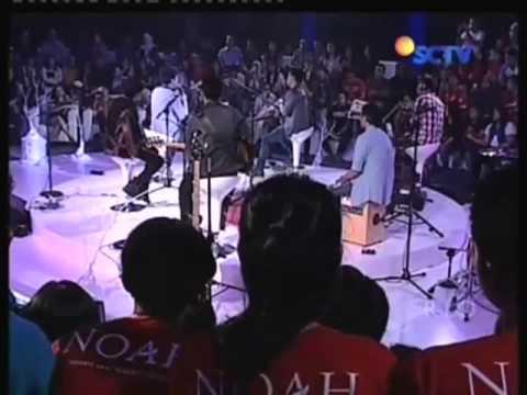 NOAH( terbangun sendiri & kukatakan dengan indah ) Konser Tanpa Batas