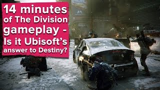 14 minutes of new The Division gameplay - Is it Ubisoft