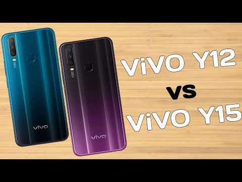 Vivo Y12 VS Vivo Y15 | Comparison, Specifications, Overview