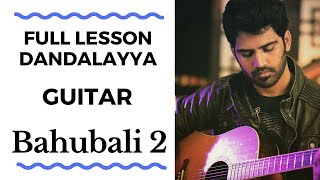 Full Lesson Dandalayya on Guitar Baahubali 2 The Super Guitarist.mp3