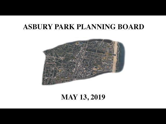 Asbury Park Planning Board Meeting - May 13, 2019