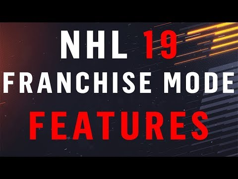NHL 19 Franchise Mode l Everything YOU Need To Know! *New Features*
