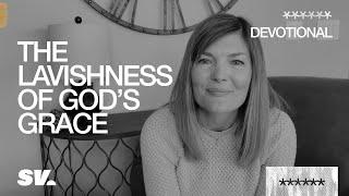 The Lavishness of God's Grące // Katrina Moore // Sun Valley Community Church