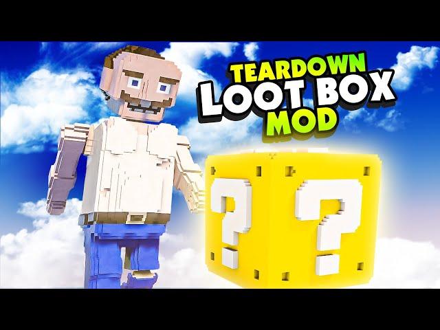 Teardown LOOT BOXES Hide Legendary Gear In Them! - Teardown Mods