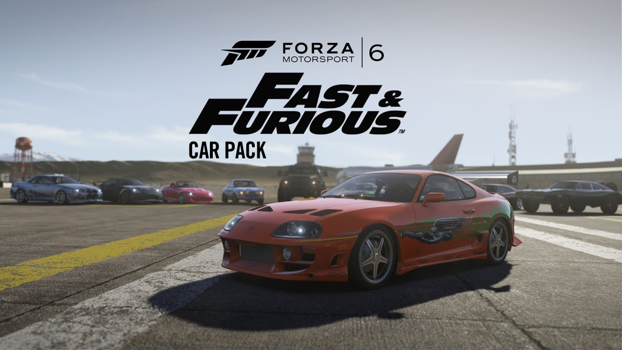 Forza Motorsport 6 Fast Amp Furious Car Pack Youtube