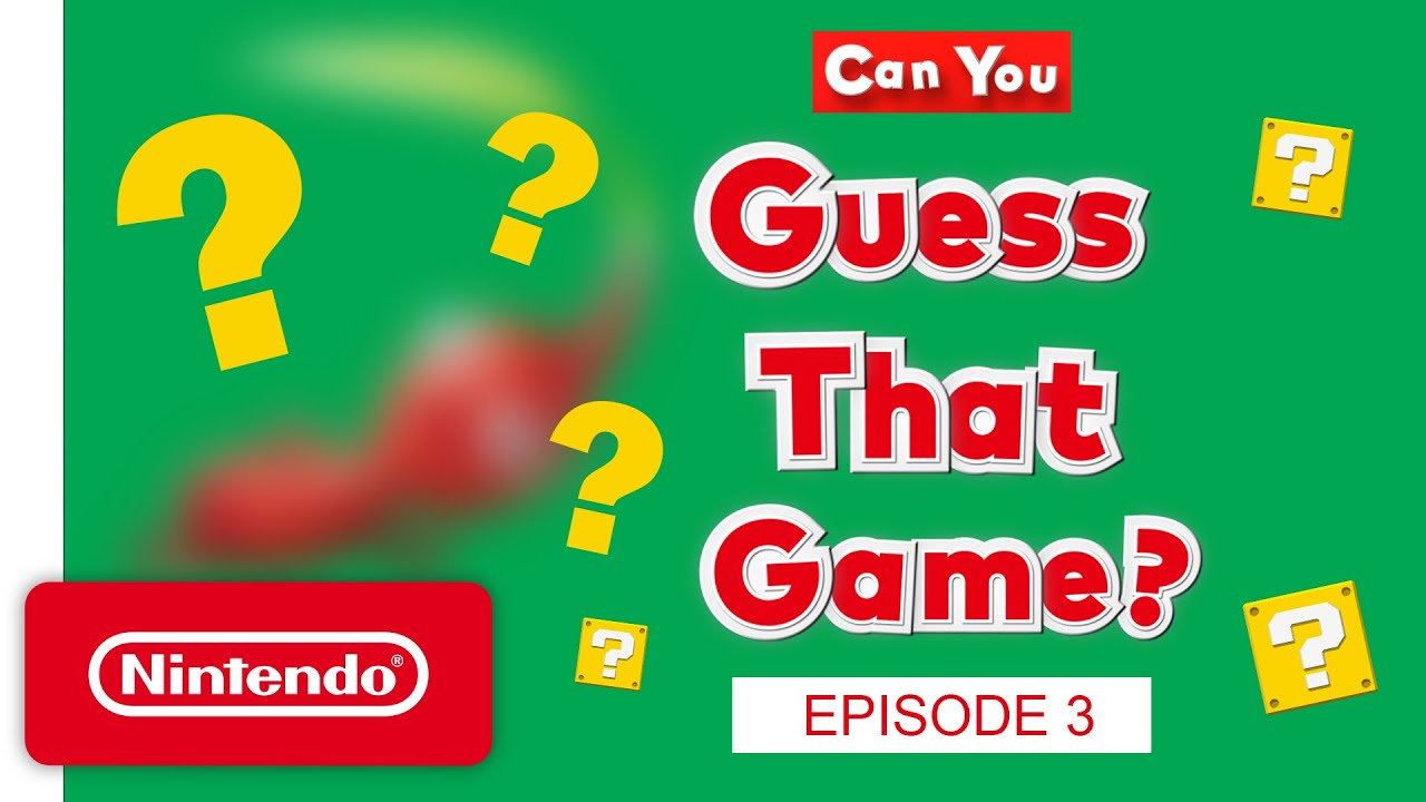 Can YOU Guess That Game? – Episode 3 - Nintendo