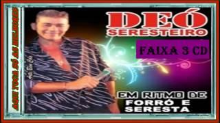 DEÓ SERESTEIRO EM RITMO DE FORRÓ FAIXA 1,2,3,4,5 thumbnail