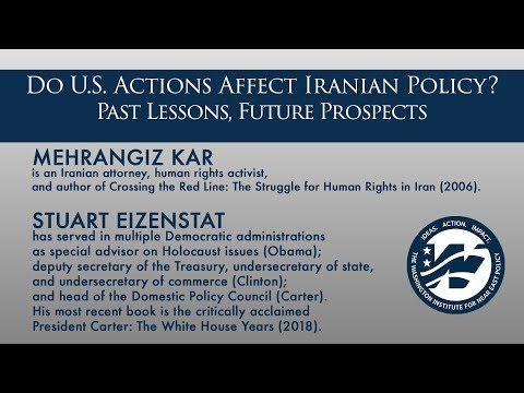 Do U.S. Actions Affect Iranian Policy? Past Lessons, Future Prospects