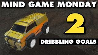 Rocket League | Mind Game Monday 2 | (Dribbling Goals)