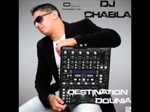 dj chabla destination dounia 2011