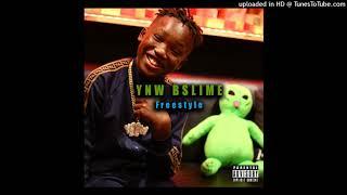 YNW BSlime - Baby Slime Freestyle (Prod. By EY3ZLOWBEATZ)
