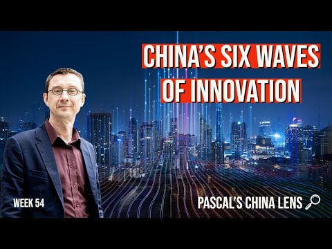 How China has built for 40 years to start leading innovation globally - Pascal's China Lens week 54