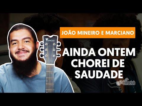 Ainda Ontem Chorei de Saudade - João Mineiro e Marciano (aula de violão)
