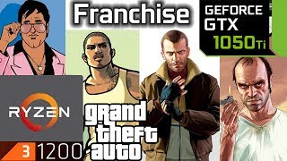 GTA Franchise - GTX 1050 ti - 3 - 4 - 5 - Vice City - San Andreas - Grand theft auto series bench
