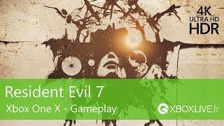 [4K HDR] Gameplay de Resident Evil 7 optimisé Xbox One X