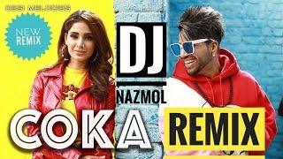 COCA (DROP BASS REMIX) VDJ Nazmol | Sukh-e | New Punjabi Remix Song 2019|