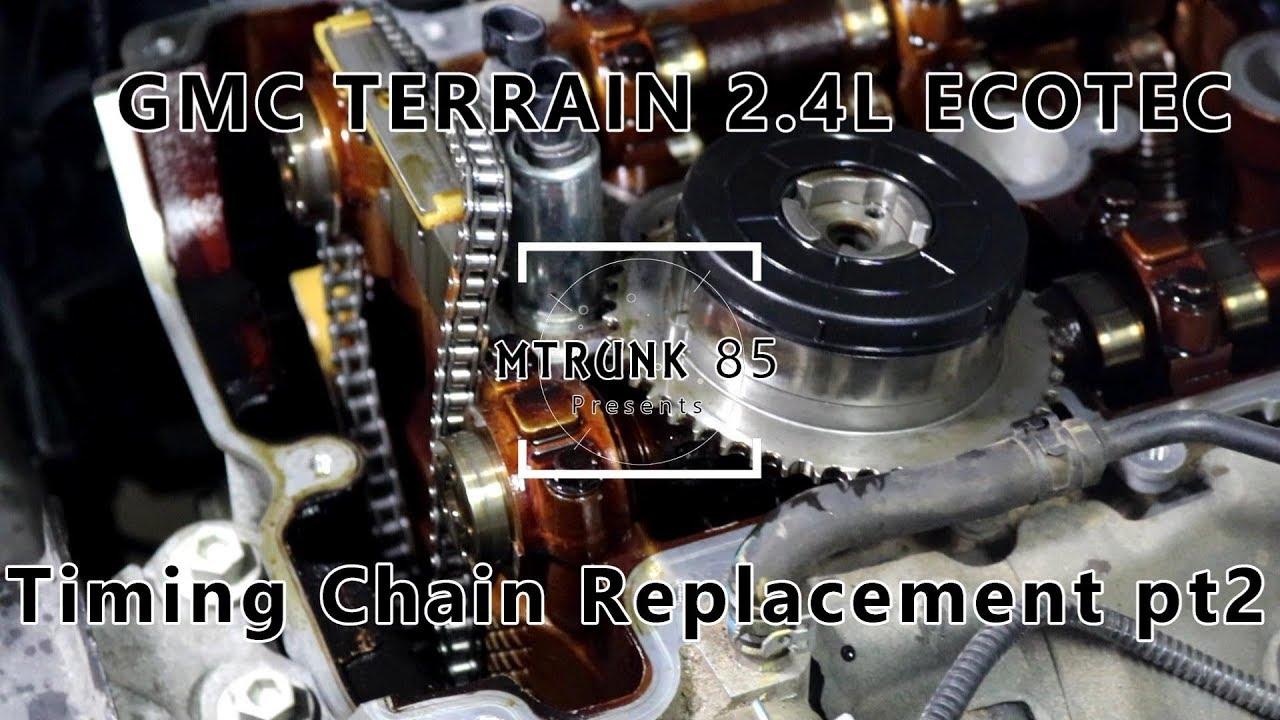 GMC Terrain 24L Ecotec Timing Chain Replacement Pt2 | FunnyDogTV