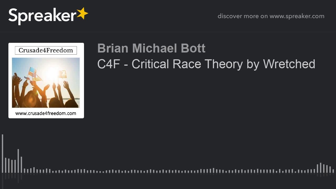 C4F - Critical Race Theory by Wretched - YouTube