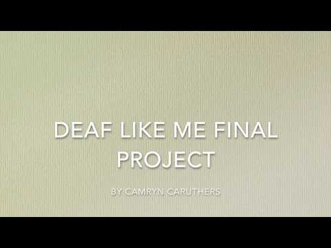 Deaf Like Me