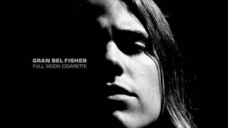 Gran Bel Fisher - Full Moon Cigarette