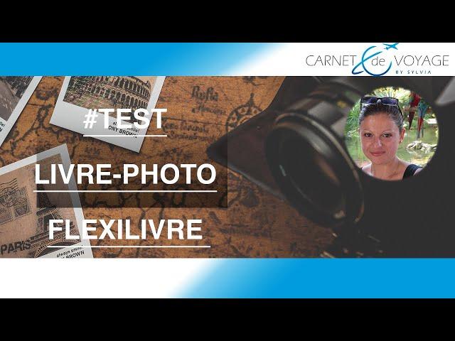 Test livre photo FlexiLivre - réception de l'album photo