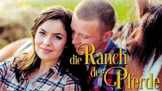 Die Ranch der Pferde (2014) [Drama] | Film (deutsch)
