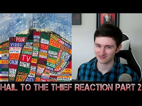 FIRST REACTION to Radiohead - Hail to the Thief (Part 2)