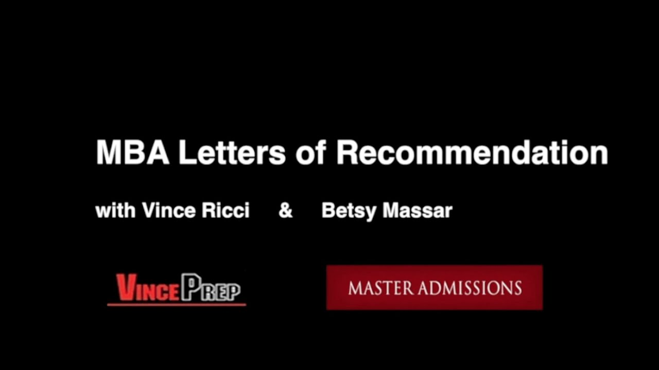 Mba letters of recommendation with betsy massar hbs and vince mba letters of recommendation with betsy massar hbs and vince ricci stanford youtube mitanshu Gallery