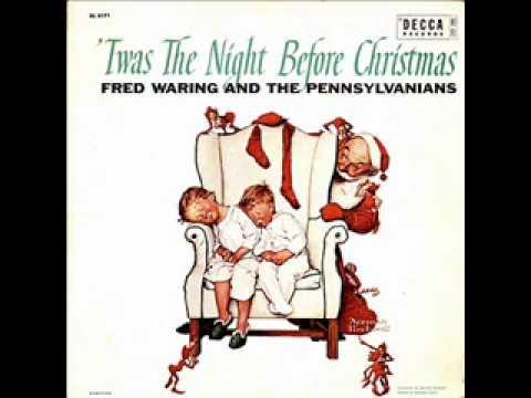 Fred Waring Twas Night Before Xmas