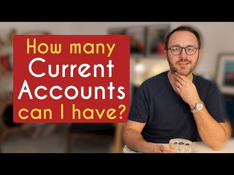 How many current accounts should I have?