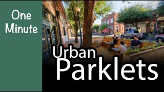 Episode 2 | Parklets | One Minute Green Architecture