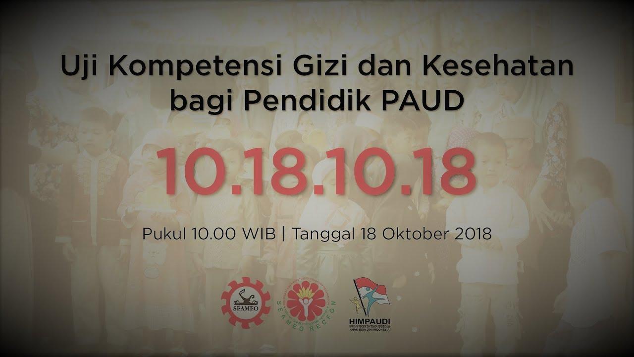 Uji Kompetensi Gizi Dan Kesehatan Pada Pendidik Paud Se Indonesia