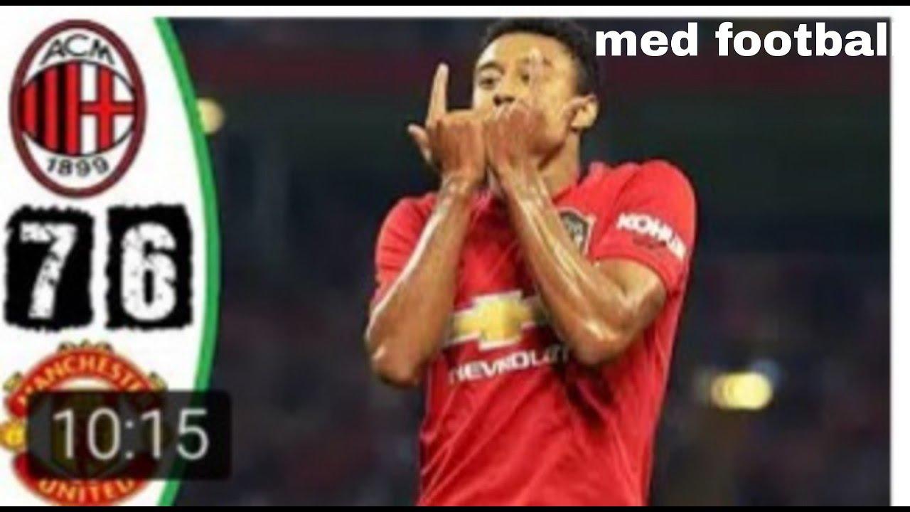 ملخص مباراة مانشستر يونايتد وميلان 6-7-مباراة قوية - YouTube