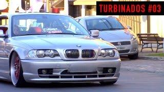 🔥 TURBINADOS #03 - Gol Turbo, Burnout, BMW M3, Rebaixados e outros carros turbo!