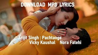 Pachtaoge - Arijit Singh Mp3 Song Download 320Kbps | PagalSongs